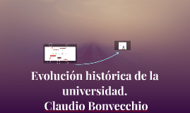 Evolución historica de la universidad.