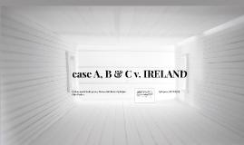 case A, B & C v. IRELAND