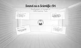 Sound as a Scientific Art
