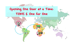 Opening One Door at a Time: TOMS & One for One
