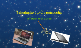 JHS Introduction to Chromebooks
