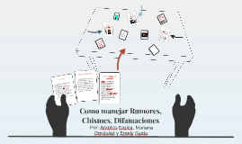 Copy of Como manejar Rumores, Chismes, Difamaciones