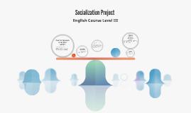 Socialization Project