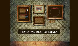 LEYENDAS DE GUATEMALA
