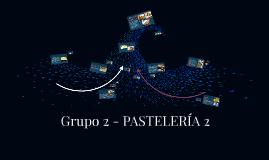 Grupo 2 - PASTELERÍA 2