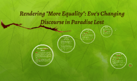 "Rendering ""More Equality"": Eve's Changing Discourse in Parad"