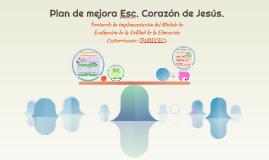Plan de mejora Esc. Corazón de Jesús.