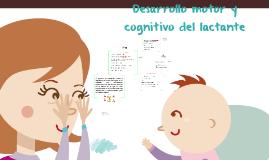 Desarrollo motor y cognitivo del lactante