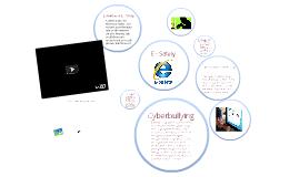 Copy of E - Safety