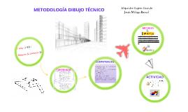 Metodología Dibujo Técnico