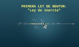 Copy of PRIMERA LEY DE NEWTON: