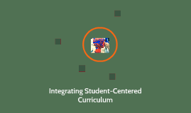 Integrating Student-Centered