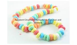 Covalent Chromatin Remodelling