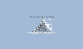 Global warming in the Arctic