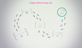 College Athletes Being Lazy