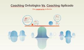 Coaching Ontológico Vs. Coaching Aplicado