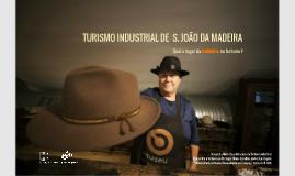 TURISMO INDUSTRIAL DE S. JOÃO DA MADEIRA