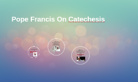 Pope Francis On Catechesis