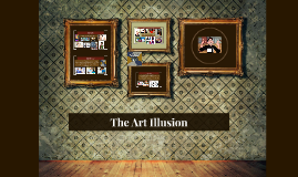 The art illusion
