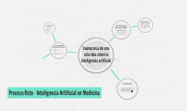 Proceso Roto - Inteligencia Artificial en Medicina