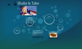 Shake & Take