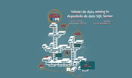 Tehnici de data mining în depozitele de date SQL Server