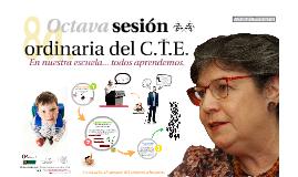 Copy of Copy of Octava sesión C.T.E.