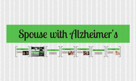 Spouse with Alzheimer's