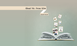 About Me: Irene Kim