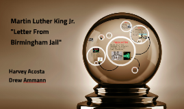 "Martin Luther King Jr. ""Letter From Birmingham Jail"""