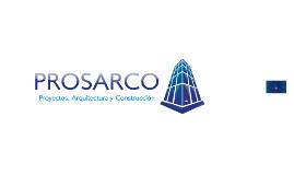 PROSARCO - Proyectos, Arquitectura y Construcción. Presentación.