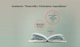 """Seminario: """"Desarrollo y Estructuras Arquetípicas"""""""