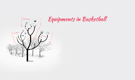 Equipments in Basketball