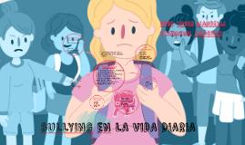 BULLYING EN LA VIDA DIARIA