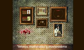 Copy of Venenos, envenenados y envenenadores