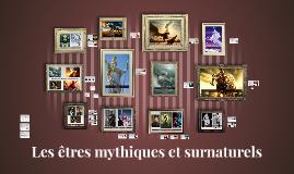Les êtres mythiques (sec.1-2)
