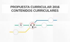 PROPUESTA CURRICULAR 2016 CONTENIDOS CURRICULARES