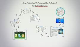 Gene Patenting: To Patent or Not To Patent?