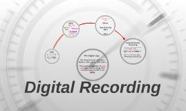 Digital Recording