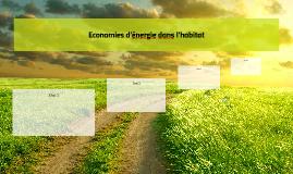 Economies d'énergie dans l'habitat