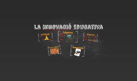 La innovació educativa