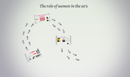 The role of women in the 60's