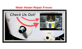 Water Heater Repair Fresno