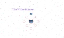 The White Blanket