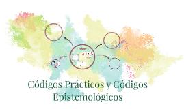 Códigos Prácticos y Códigos Epistemológicos