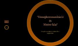 Tömegkommunikáció és Ninive falai