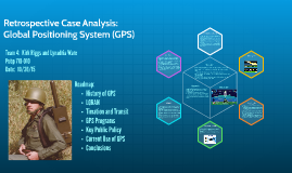 Retrospective Case Analysis: GPS