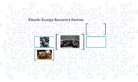 Kinetic Energy Recovery System