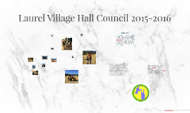 Laurel Village Hall Council 2015-2016