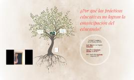 ¿Por qué las prácticas educativas no logran la emancipación